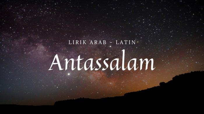 Lirik Antassalam Cover Alma feat Nissa Sabyan, Allahumma Antassalam Waminkassalam