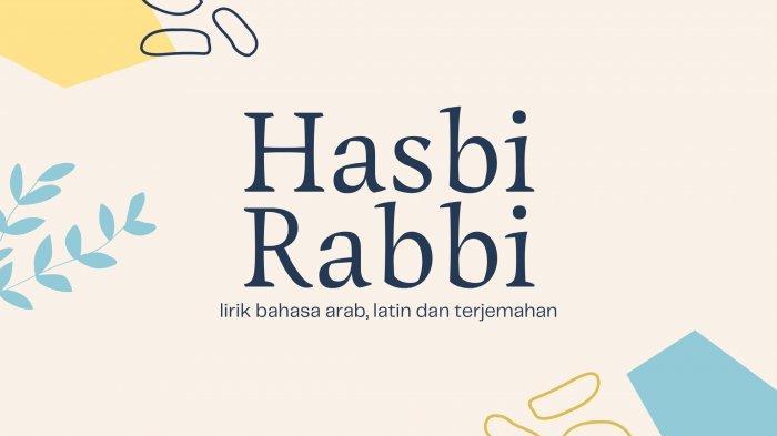 Lirik Hasbi Rabbi Jallallah dalam Bahasa Arab dan Terjemahan