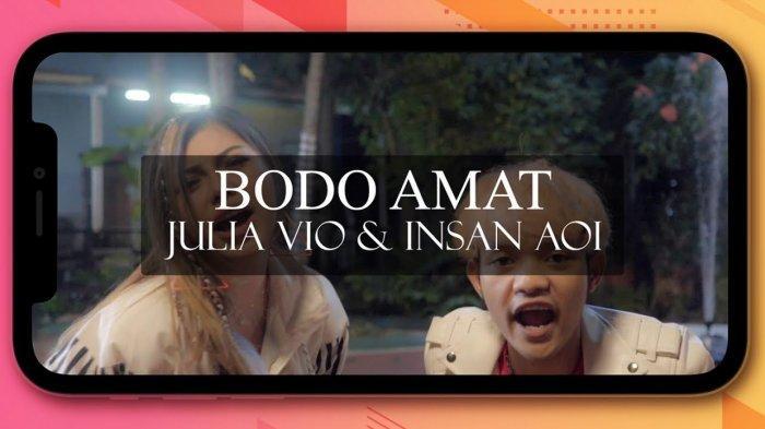 Lirik Lagu Bodo Amat - Julia Vio feat Insan Aoi Viral di TikTok, Lo Ngomongin Gue, Gue Bodo Amat