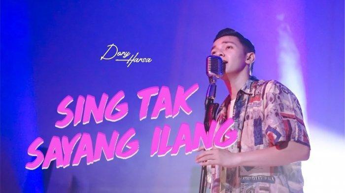 Lagu Sing Tak Sayang Ilang - Dory Harsa