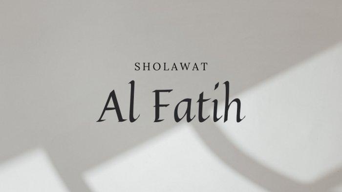 Lirik Sholawat Al Fatih Lengkap Arab - Latin, Alfatihi Lima Ughliqa Wal Khotim
