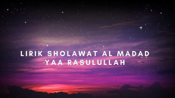 Lirik Sholawat Al Madad Versi Habib Syech, Tulisan Arab, Latin dan Terjemahan Bahasa Indonesia