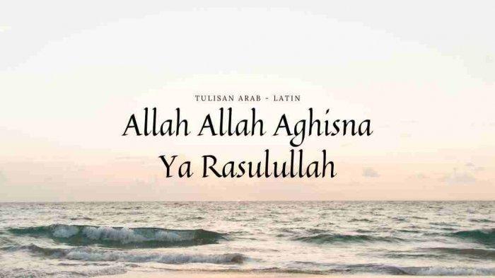 Lirik Allah Allah Aghisna Ya Rasulullah Versi Mazwa Maulidia, Beserta Tulisan Arab dan Latin
