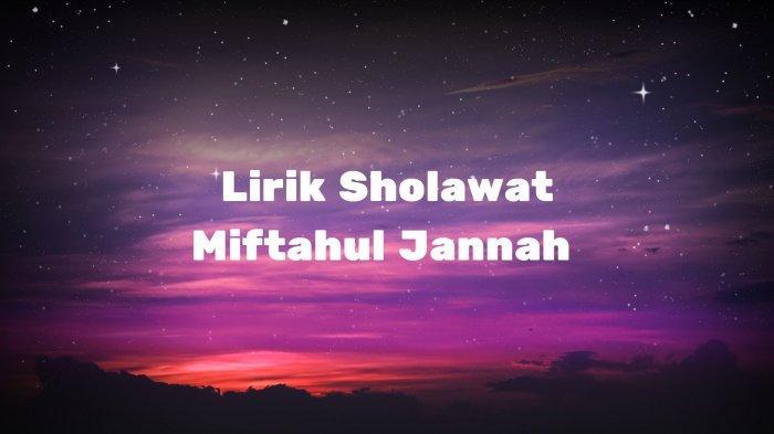 Lirik Sholawat Miftahul Jannah - Habib Syech