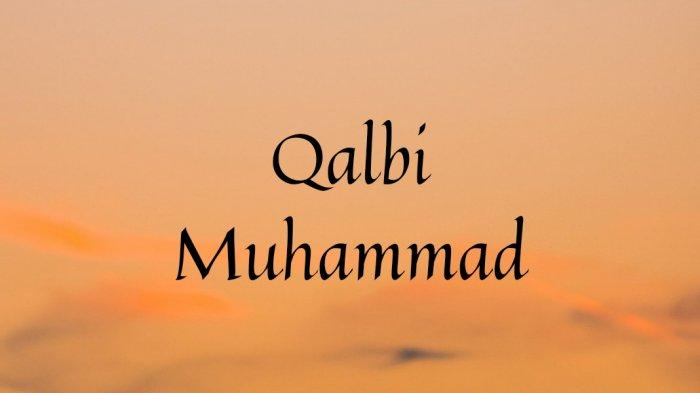 Lirik Qalbi Muhammad Tulisann Arab - Latin, Viral di TikTok Hubban Tabassamu