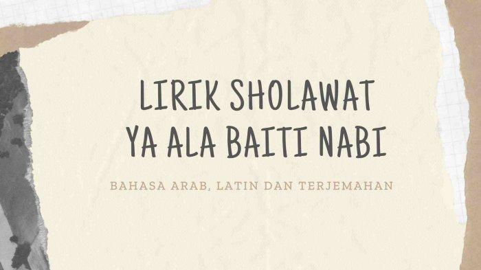 Lirik Sholawat Ya Ala Baitin Nabi Bahasa Arab dan Terjemahan Versi Habib Syech