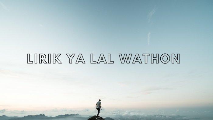 Lirik Ya Lal Wathon Lengkap Tulisan Arab, Latin dan Terjemahan Indonesia