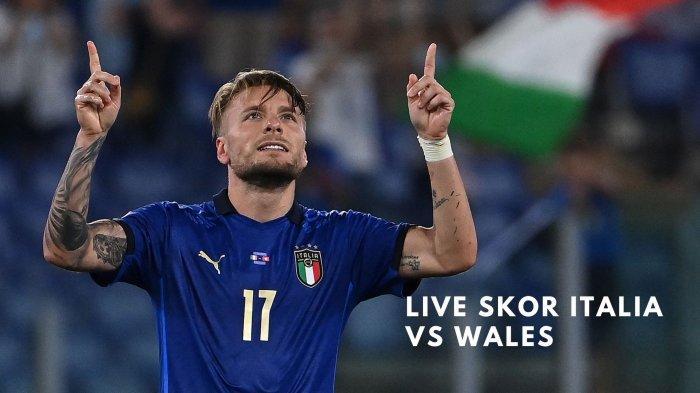 Live Skor Italia vs Wales di penyisihan grup A Euro 2020, Minggu (20/6/2021)