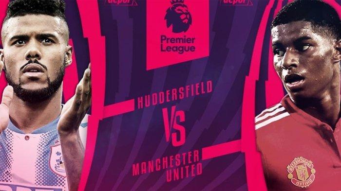 Live Streaming Manchester United Vs Huddersfield - Tonton di Sini!