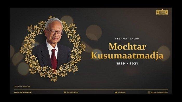 Biodata Mochtar Kusumaatmadja,Menteri Luar Negeri Era Orde Baru yang Meninggal Dunia Hari ini