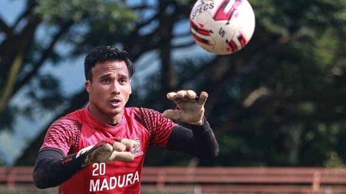 Alasan Kiper Madura United Tidak Pulang Kampung Setelah Gagal di Piala Menpora 2021