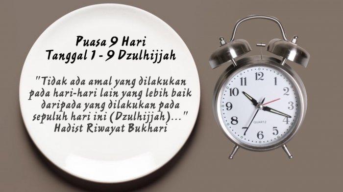 Bacaan Niat Puasa 1 - 9 Dzulhijjah, Termasuk Puasa Tarwiyah dan Arafah Sebelum Idul Adha