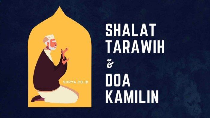 Niat Shalat Tarawih Lengkap Doa Kamilin Tulisan Latin dan Terjemahan