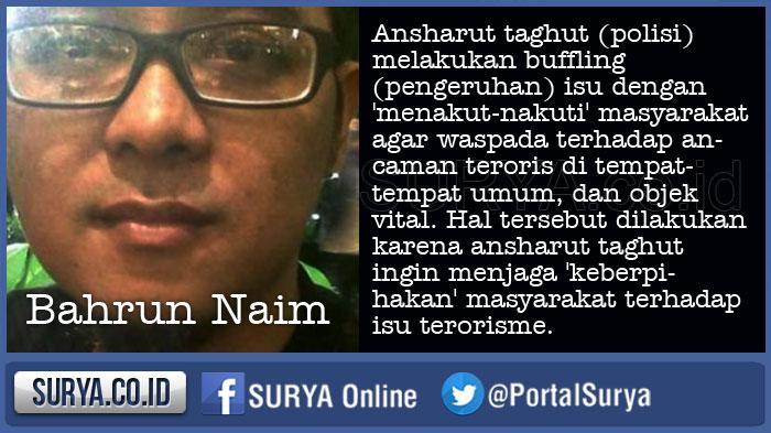 Omong Kosong Bahrun Naim dalam Tulisan di Blognya soal Target Serangan