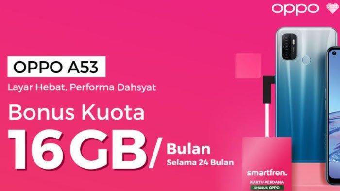 Bundling dengan Smartfren, Oppo A53 plus Bonus 384 GB