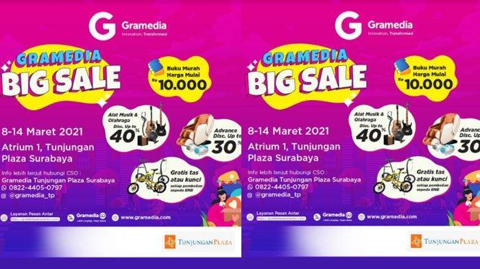 Gramedia Big Sale 2021 di Tunjungan Plaza Surabaya Mulai 8-14 Maret 2021