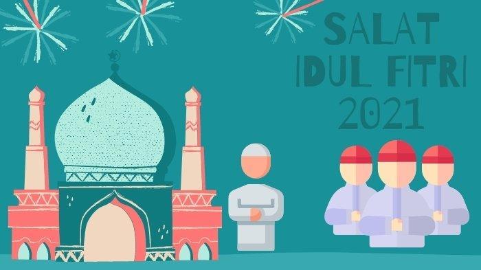 Shalat Idul Fitri 2021/1442 H