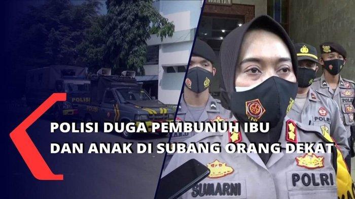Pembunuh Ibu dan Anak di Subang Terlacak, HP Korban Bukti Utama & CCTV Rekam Wanita Misterius