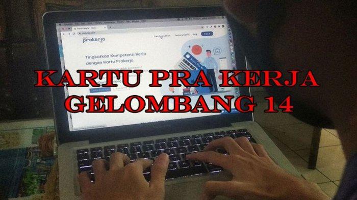 Ilustrasi Pendaftaran Kartu Pra Kerja Gelombang 14 Dibuka Kamis 11 Maret 2021. Ada fitur baru di www.prakerja.go.id