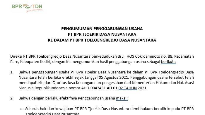 Pengumuman Penggabungan Usaha PT BPR Tjoekir Dasa Nusantara ke PT BPR Toeloengredjo Dasa Nusantara