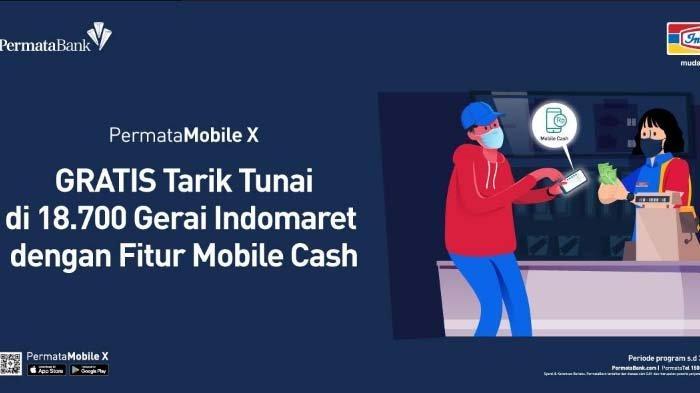 PermataBank Hadirkan Program Gratis Tarik Tunai Tanpa Kartu di Indomaret