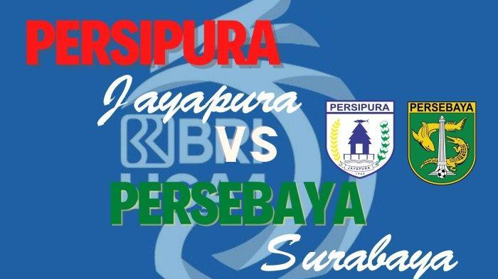 Head to Head Persebaya Surabaya vs Persipura Jayapura: Tren Imbang, Skuad Bajul Ijo Tetap Optimis