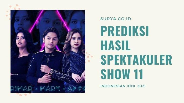 Prediksi Hasil Spektakuler Show 11 Indonesian Idol 2021: Ucapan Maia Estianty dan Judika Terbukti