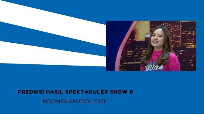 Prediksi Hasil Spektakuler Show 8 Indonesian Idol 2021: Rimar & Anggi Aman, Melisa Butuh Dukungan