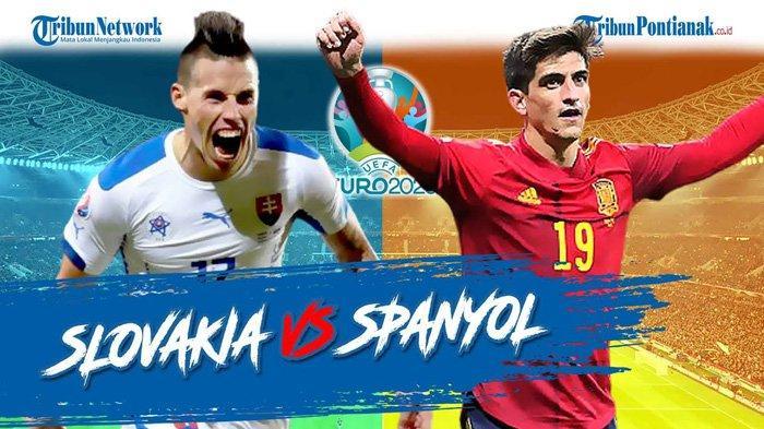 Susunan Pemain Slovakia vs Spanyol dan Prediksi Skor Serta Live Streaming RCTI, Morata Starter