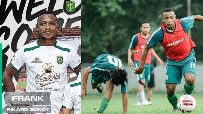 Profil Frank Rikhard Sokoy, Pemain Anyar Persebaya Surabaya Asal Papua, Ternyata Bukan Muka Baru