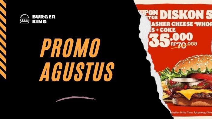 Promo Agustus Hari Kemerdekaan 76 Mulai JCO, Burger King, Hokben: Ada Diskon 50% dan Beli 1 Gratis 1