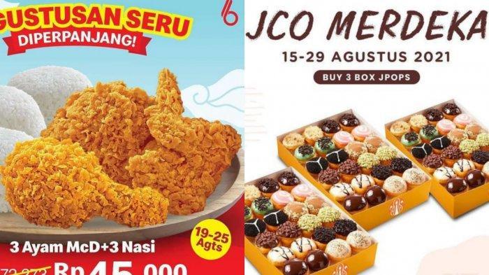 Promo Agustus Hari Kemerdekaan: Diskon Mcd 3 Ayam dan Nasi Rp 45 Ribu hingga 3 box JPOPS Rp 105 Ribu