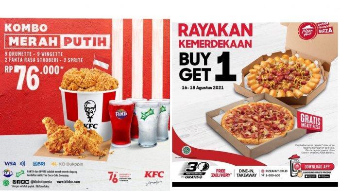 Promo Agustus Hari Kemerdekaan: KFC Kombo Merah Putih Rp 76 Ribu hingga Pizza Hut Buy 1 Get 1 Free