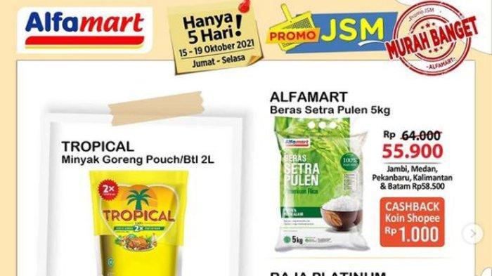 Promo JSM Alfamart dan Indomaret 15 Oktober 2021: Ada Diskon Beras, Minyak Goreng dan Jajan Hemat