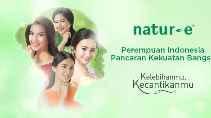 """Natur-E Ajak Wanita Indonesia Gali Insiprasi dan Potensi melalui """"Kelebihanmu, Kecantikanmu"""""""