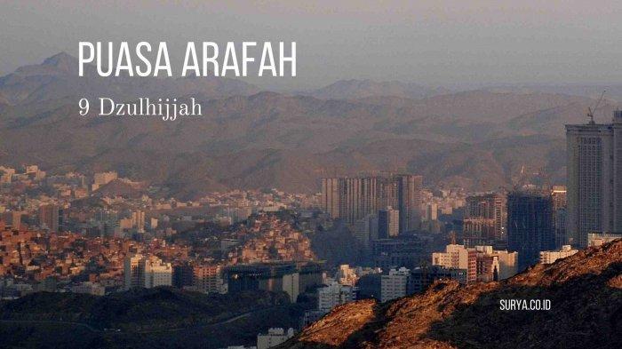 Jadwal Puasa Arafah Sebelum Idul Adha 1442 H, Keutamaannya Menghapus Dosa