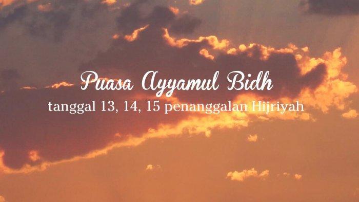 Jadwal Puasa Ayyamul Bidh Rabiul Awal 1442 H/2020, Puasa Sunnah di Pertengahan Bulan
