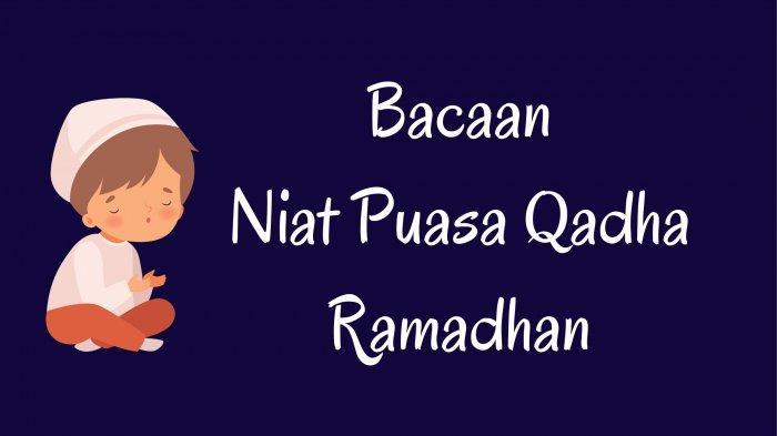 Ilustrasi - Berikut bacaan niat Puasa Rajab gabung Puasa Qadha Ramadhan lengkap tulisan Arab, latin dan terjemahan Indonesia.