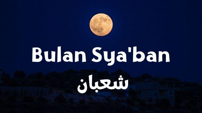 Niat Puasa Sya'ban dan Keutamaannya Menurut Hadits, Boleh Gabung Puasa Qadha Ramadhan