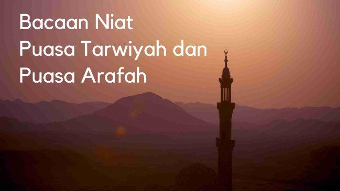 Jadwal Puasa Zulhijah 1442 H Termasuk Puasa Tarwiyah dan Arafah, Lengkap Niat dan Keutamaannya