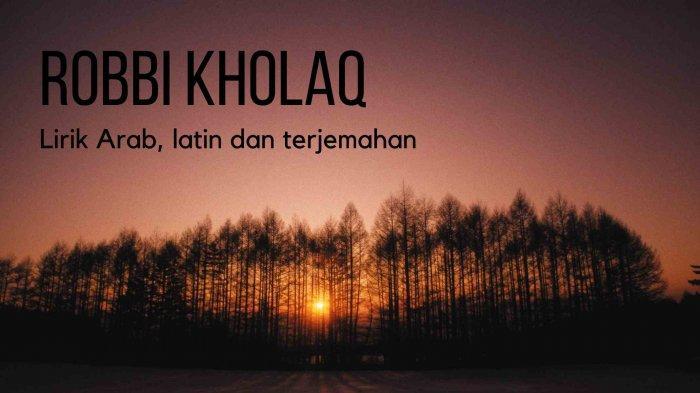 Lirik Robbi Kholaq Bahasa Arab dan Artinya, Thoha Min Nur Fihikh Tirom