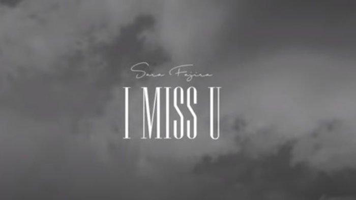 Sara Fajira Makin Terkenal Setelah Viral Lagu Lathi, Rilis Single Kedua I Miss U, Lirik dan Maknanya