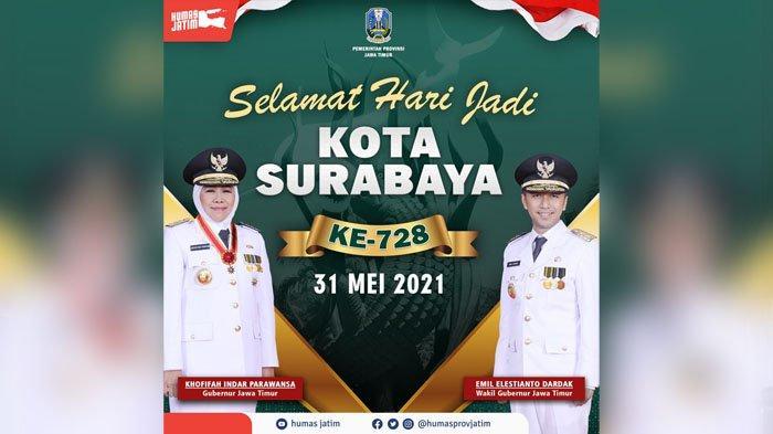HUT Kota Surabaya ke 728, Gubernur Khofifah: Terus Jadi Kebanggaan Jawa Timur dan Indonesia