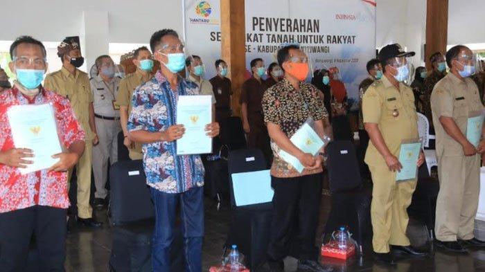 10.000 Warga Kabupaten Banyuwangi Terima Sertifikat Pendaftaran Tanah Sistematik Lengkap