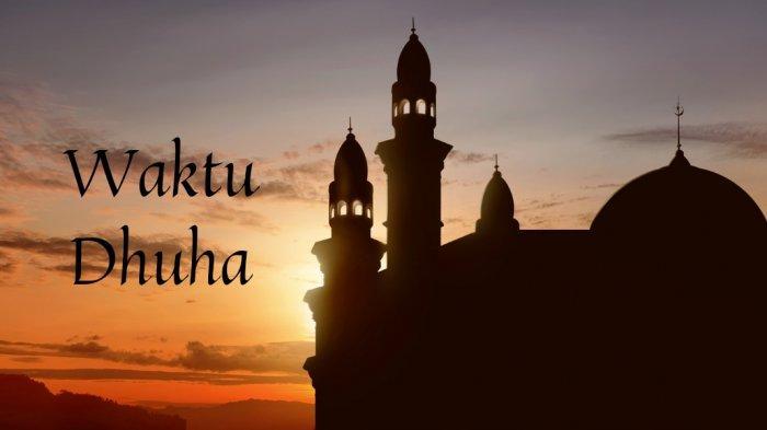 Sholat Dhuha Jam Berapa? Ini Waktu Terbaik Melaksanakannya Menurut Penjelasan Ulama