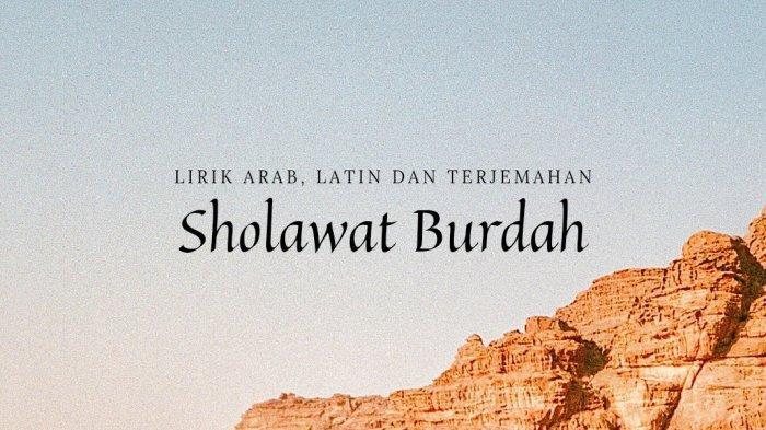 Lirik Sholawat Burdah Cover Veve Zulvikar Lengkap Arab, Latin dan terjemahan