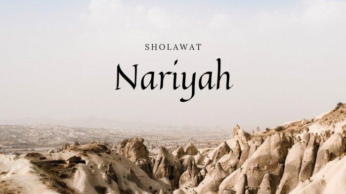 Lirik Sholawat Nariyah Allohumma Sholli Sholatan, Beserta Latin dan Terjemahan Bahasa Indonesia