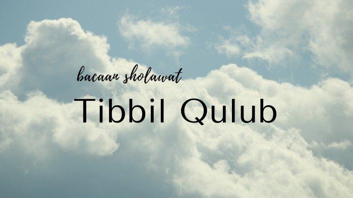 Lirik Sholawat Tibbil Qulub dan Terjemahan, Keutamaannya Bisa Menjadi Obat Penyakit