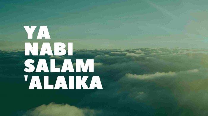 Lirik Sholawat Ya Nabi Salam 'Alaika Tulisan Arab dan Arti, Viral di TikTok