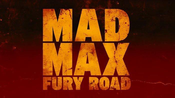 Sinopsis Film Mad Max: Fury Road di Trans TV Jam 21.00 WIB, Bencana Nuklir Runtuhkan Peradaban